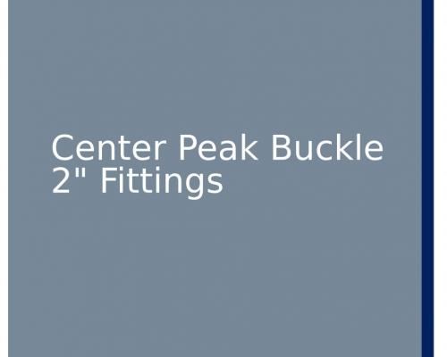 "Center Peak Buckle 2"" Fittings"