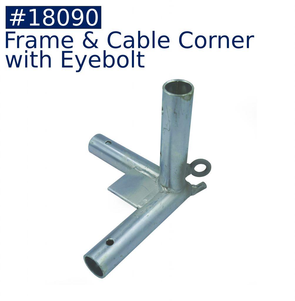 tent frame frame & cable corner with eyebolt fitting
